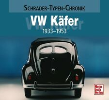 VW Käfer 1933-1953 Schrader Typen Motor Modelle Chronik Buch Book Werbung NEU