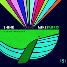 Mike Farris : Shine for All the People CD (2014) ***NEW*** Fast and FREE P & P