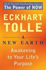 A New Earth : Awakening to Your Life's Purpose by Eckhart Tolle
