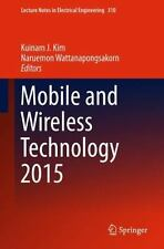 Lecture Notes in Electrical Engineering Ser.: Mobile and Wireless Technology...