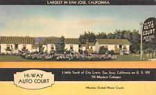 HI-WAY AUTO COURT San Jose, CA Highway 101 Roadside Cottages Postcard ca 1940s