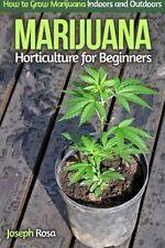 Marijuana Horticulture for Beginners:How to Grow Marijuana Indoors