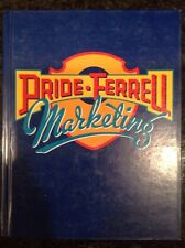 Marketing : Concepts and Strategies by O. C. Ferrell and William M. Pride (2002,