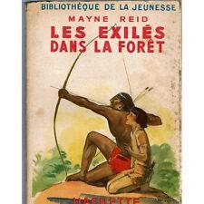 Les EXILES dans la FORÊT Capitaine MAYNE REID illustrations Michel JACQUOT 1946