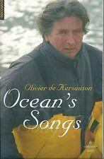 Olivier de Kersauzon Ocean's songs Marine mer océan