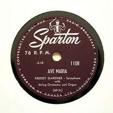 "FREDDY GARDNER W ORCHESTRA ""Ave Maria / Evensong"" SPARTON 110R [78 RPM]"