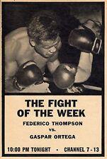 1960 TV BOXING AD~GASPAR ORTEGA VS FEDERICO THOMPSON~FIGHT OF THE WEEK