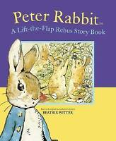 Peter Rabbit Lift-the-Flap Rebus Story Book (Beatrix Potter Novelties), Potter,