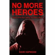 DAVE HOPWOOD, NO MORE HEROES, Paperback, Very Good Book