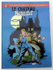 VALHARDI LE CHATEAU MAUDIT PAAPE CHARLIER EDIT 1981 CARTONNEE DEDICACE