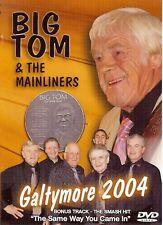 Big Tom & The Mainliners Galtymore 2004 - DVD