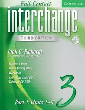 Interchange Third Edition Full Contact Level 3 Part 1 Units 1-4 by Jonathan...