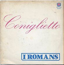 "I ROMANS - Coniglietto - VINYL 7"" 45 LP 1976 VG + COVER VG CONDITION"