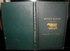 ** Butter-making: illustrated- Charles R Valentine, Vinton & CO, HB c1889
