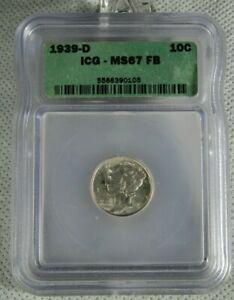 1939-D Uncirculated Mercury Dime Certified ICG MS 67 FB