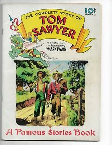 FAMOUS STORIES 2 - F/VF 7.0 - THE COMPLETE STORY OF TOM SAWYER (1942)