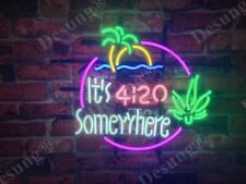 "It's 4:20 Somewhere High Life Marijuana Open Leaf Weed Neon Light Sign 20""x16"""