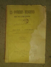DEPONT. COLLOLANI. Les confréries religieuses musulmanes. Jourdan. 1897.Dédicace