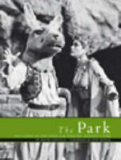 The Park: The Story of the Open Air Theatre in Regent's Park-ExLibrary