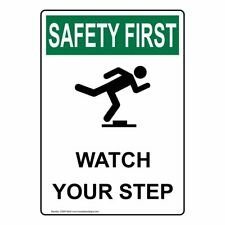 ComplianceSigns Vertical Plastic OSHA SAFETY FIRST Watch Your Step Sign, 10 X...