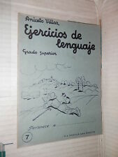 EJERCICIOS DE LENGUAJE Grado superior 7 Aniceto Villar M A Salvatella 1960 libro