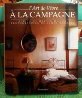 L'Art de Vivre A La Campagne French BOOK by Judith & Martin Miller, Rustic Decor