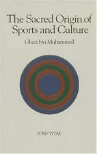 The Sacred Origin and Nature of Sports and Culture by H. R. Muhammad (1998, PB)