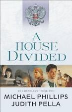 House Divided: By Phillips, Michael Pella, Judith