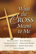 What the Cross Means to Me