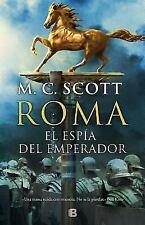 El espia del emperador (Spanish Edition) by Manda Scott in Used - Very Good