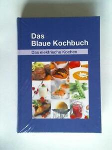 Das Blaue Kochbuch. Das elektrische Kochen