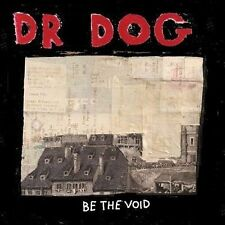 NEW - Be The Void by Dr. Dog