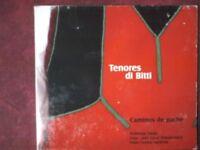 TENORES DI BITTI- CAMINOS DE PACHE (2004). CD.