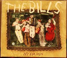 BOREALIS CD BCD-164: THE BILLS - Let Em Run - AUTOGRAPHED - 2004 CANADA 1st Ed.