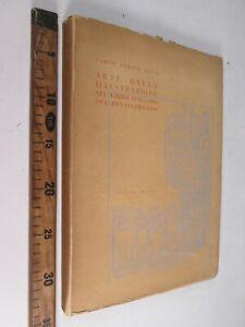 1945 ARTE DELLA ILLUSTRAZIONE NEL LIBRO ITALIANO DEL RINASCIMENTO RAVA GORLICH