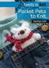 Twenty to Knit Pocket Pets, Paperback by Ishii, Sachiyo, Brand New, Free P&P ...