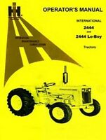 INTERNATIONAL FARMALL 2444  Lo boy Operators Manual IH