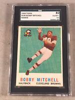 1959 TOPPS #140 BOBBY MITCHELL SGC 82 EX-MT+ 6.5 HOF RC ROOKIE CARD