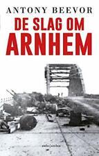 De slag om Arnhem By Antony Beevor, Beb Fontijn, Willem Van Paassen, Pieter De