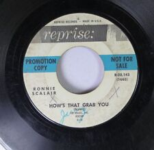 Pop Promo 45 Ronnie Scalair - How'S That Grab You / Sticks And Stones On Reprise