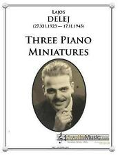Three Piano Miniatures by Delej, Lajos -Paperback