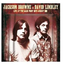 JACKSON BROWNE & DAVID LINDLEY - LIVE AT MAIN POINT 15/08/1973 (NEW/SEALED) CD