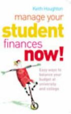 (Very Good)0091891612 Manage Your Student Finances Now!: Balancing the Budget at