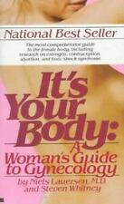 IT'S YOUR BODY: A Woman's Guide to Gynecology ~ Free Ship        b