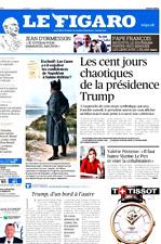 Le Figaro 28.4.2017 N°22618*TRUMP 100 jours d CHAOS*Confidences NAPOLÉON*TIFFANY