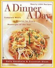 A Dinner a Day: Complete Meals in Minutes for Every Weeknight of the Year: By...