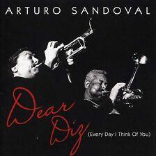 Arturo Sandoval - Dear Diz: Everyday I Think of You [New CD]