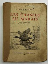 Les chasses au marais Villatte des Prugnes 1947 n° 110/800
