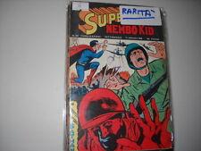 ALBI DEL FALCO - NEMBO KID N. 543   SUPERMAN !!!!!!!