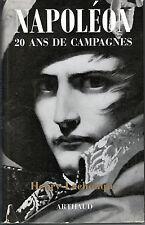 C1 LACHOUQUE - NAPOLEON 20 ANS DE CAMPAGNES Relie AVEC JAQUETTE Illustre Cartes